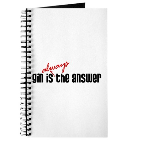 Gin is Always the Answer Journal