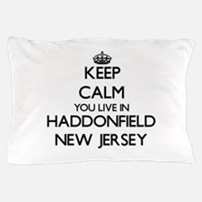 Keep calm you live in Haddonfield New Pillow Case