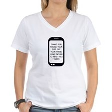 Eyes Off Your Phone Cellpho Shirt