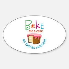 BAKE ME A CAKE Decal
