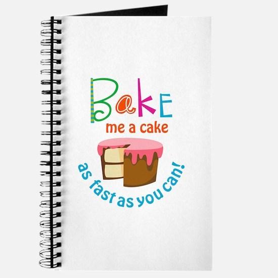 BAKE ME A CAKE Journal