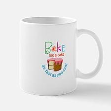 BAKE ME A CAKE Mugs