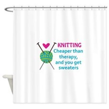 CHEAPER THAN THERAPY Shower Curtain
