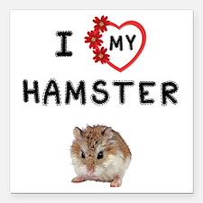 "Love My Hamster Square Car Magnet 3"" x 3"""
