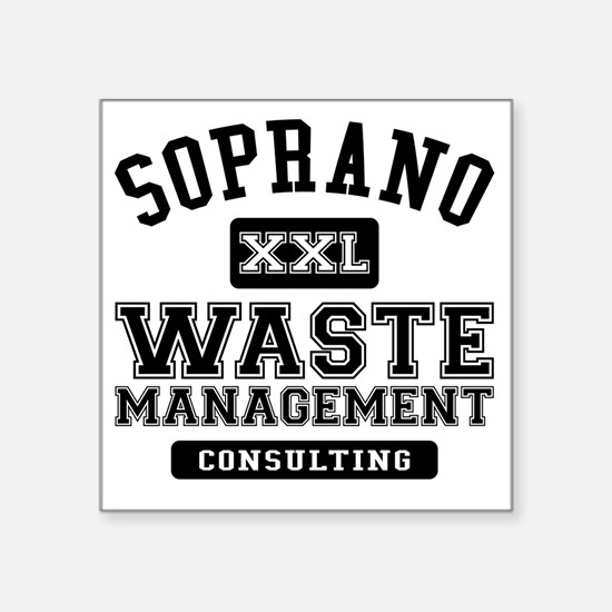 "Soprano Waste Management Square Sticker 3"" x 3"""