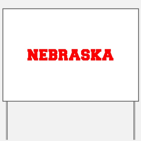 NEBRASKA-Fre red 600 Yard Sign