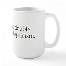 Doubts about Skepticism Mug