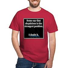 Doubts about Skepticism T-Shirt