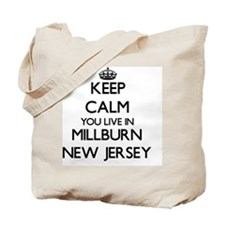 Keep calm you live in Millburn New Jersey Tote Bag
