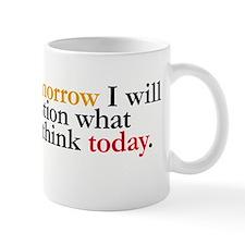 Tomorrow I Will Question Coffee Mug