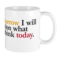 Tomorrow I Will Question Mug