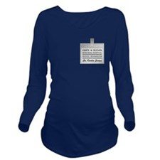DR. CALLIE TORRES Long Sleeve Maternity T-Shirt