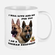 GSD Live and Die For You Mug