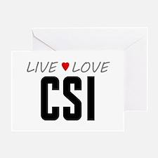 Live Love CSI Greeting Card
