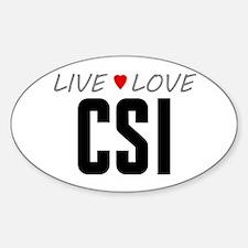 Live Love CSI Oval Decal