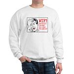 WTF? Anti Bush Sweatshirt