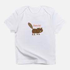 Damn it Beaver! Infant T-Shirt