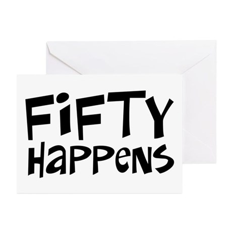 50th birthday happens Greeting Cards (Pk of 10)
