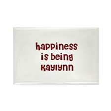 happiness is being Kaylynn Rectangle Magnet