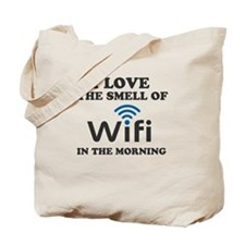 I Love The Smell Of Wifi in the morning Tote Bag
