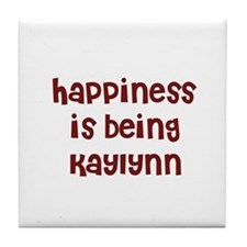 happiness is being Kaylynn Tile Coaster