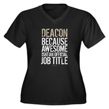 Deacon because Awesome Isn't an Plus Size T-Shirt