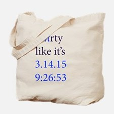 Party like it's Pi Tote Bag