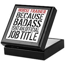 Horse Trainer Badass Job Title Keepsake Box