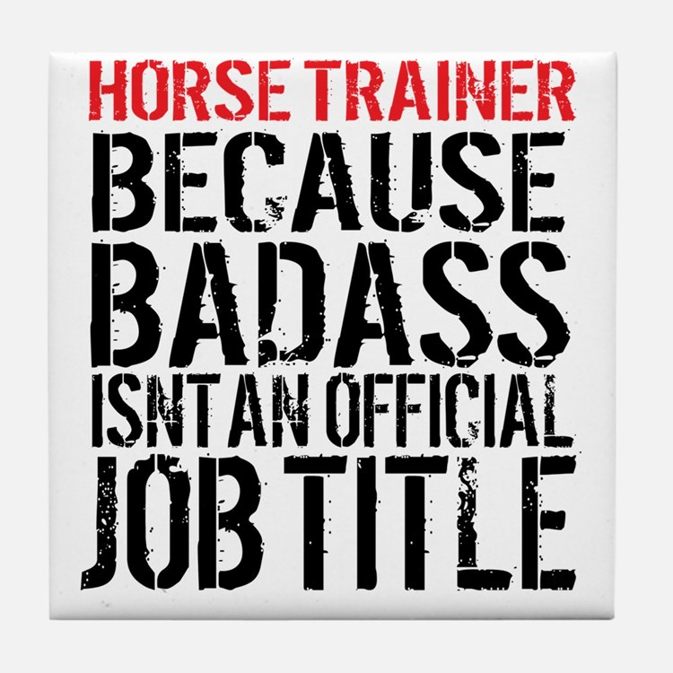 Horse Trainer Badass Job Title Tile Coaster