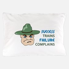SUCCESS AND FAILURE Pillow Case