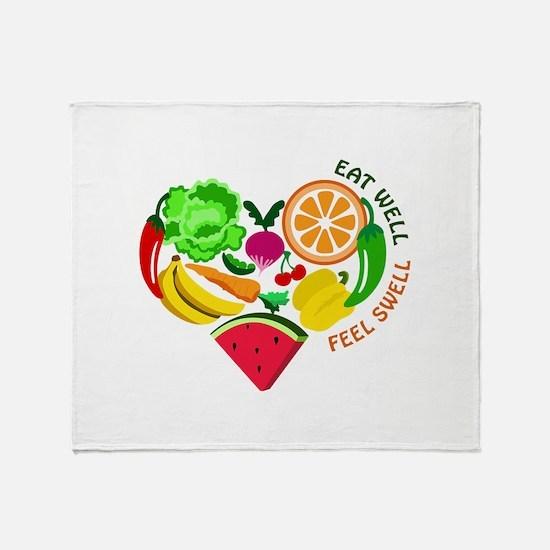 eat well feel swell Throw Blanket