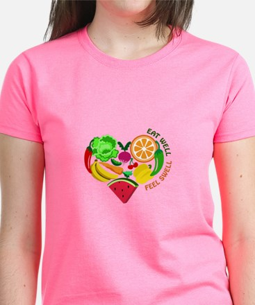 eat well feel swell T-Shirt