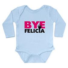 Bye Felicia Hand Wave Long Sleeve Infant Bodysuit