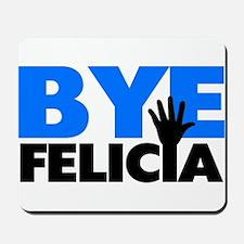 Bye Felicia Hand Wave Bold Blue Mousepad