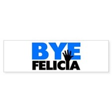 Bye Felicia Hand Wave Bold Blue Bumper Sticker