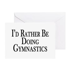 Rather Be Doing Gymnastics Greeting Card