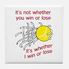 WIN OR LOSE TENNIS Tile Coaster