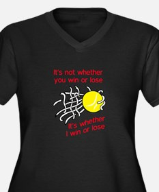 WIN OR LOSE TENNIS Plus Size T-Shirt
