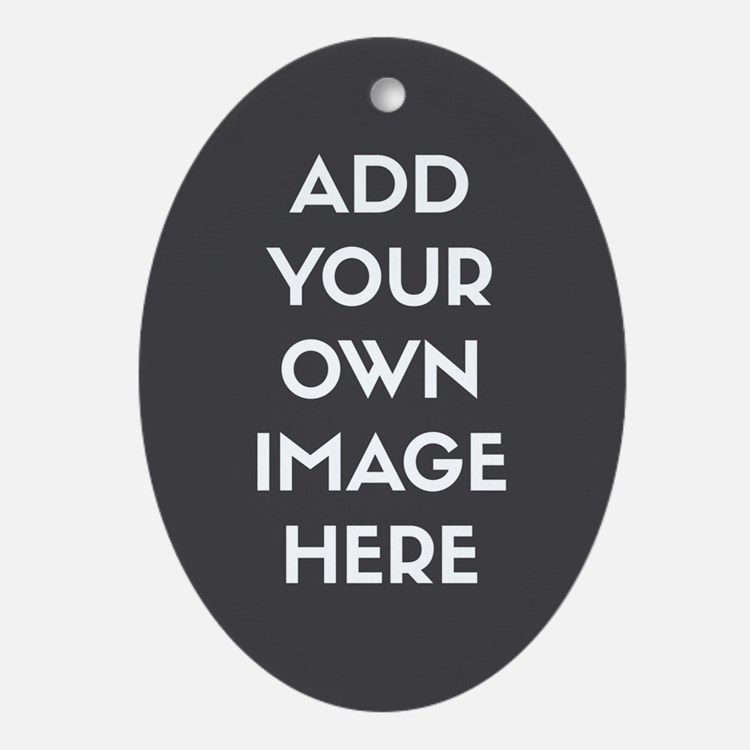 Add Your Own Image Ornament (Oval)
