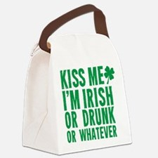 Kiss Me Im Irish Or Drunk Or Whatever Canvas Lunch