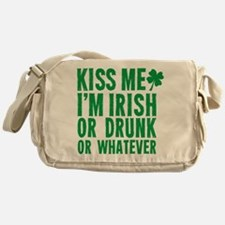 Kiss Me Im Irish Or Drunk Or Whatever Messenger Ba