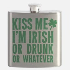 Kiss Me Im Irish Or Drunk Or Whatever Flask