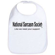 Funny National sarcasm society Bib