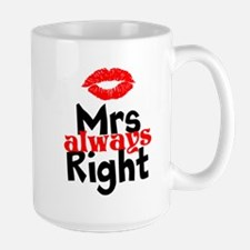 Mrs Always Right Mugs