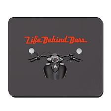 Biker's Life Behind Bars Mousepad