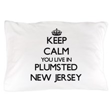 Keep calm you live in Plumsted New Jer Pillow Case