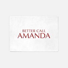BETTER CALL AMANDA-Opt red2 550 5'x7'Area Rug