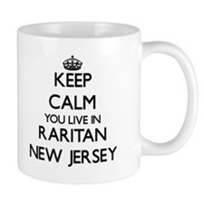 Keep calm you live in Raritan New Jersey Mugs