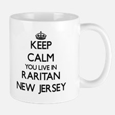 Keep calm you live in Raritan New Jersey Mugs