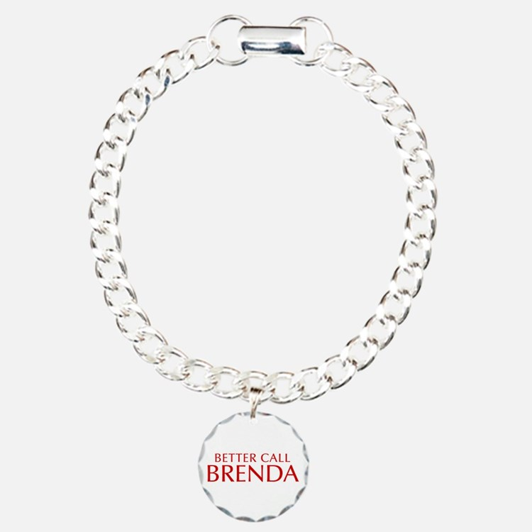BETTER CALL BRENDA-Opt red2 550 Bracelet